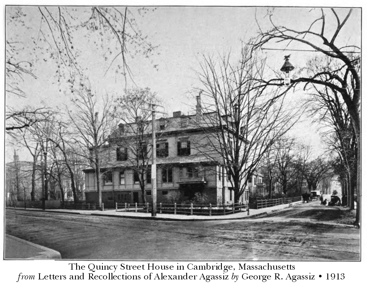 The Quincy Street House in Cambridge, Massachusetts - from: Letters and Recollections of Alexander Agassiz - George R. Agassiz - 1913