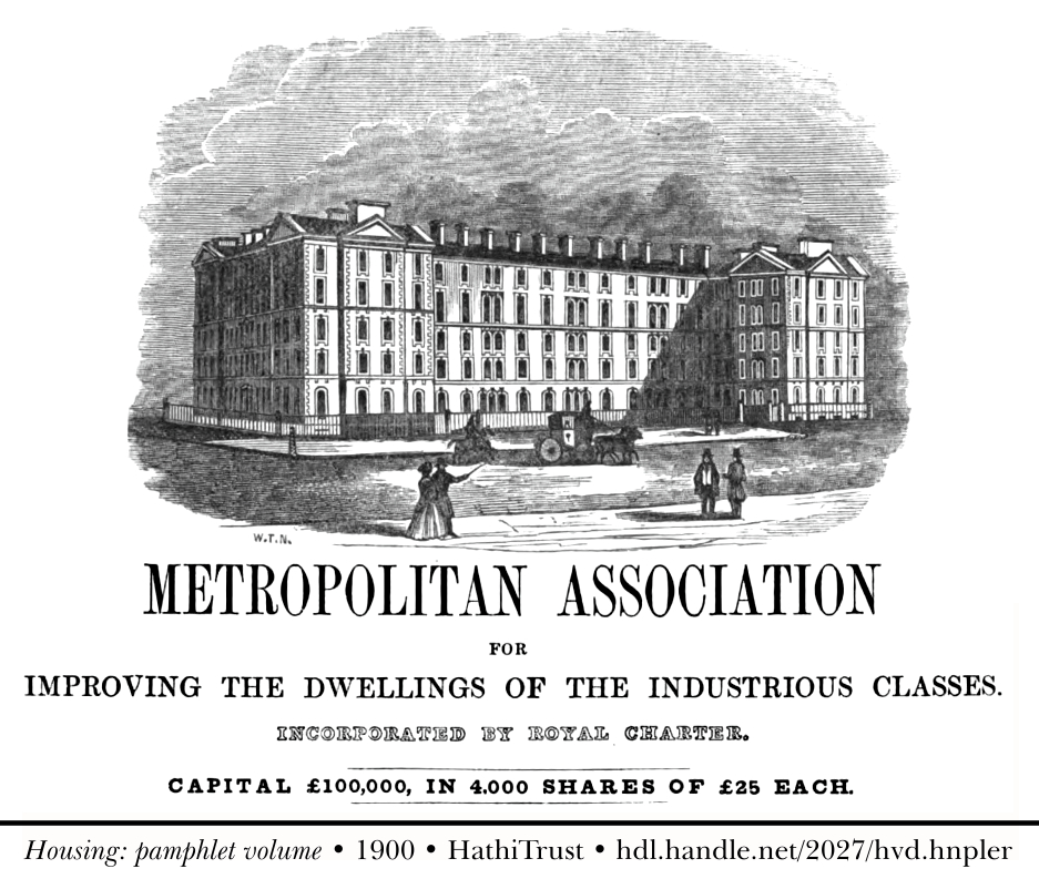 Metropolitan Association for Improving the Dwellings of the Industrious Classes.